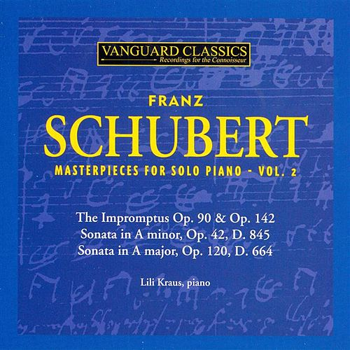 Schubert: Masterpieces for Solo Piano, Vol. 2 de Lili Kraus