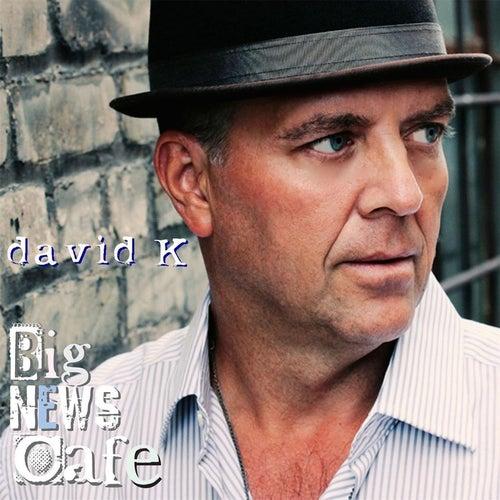 Big News Cafe by David K.