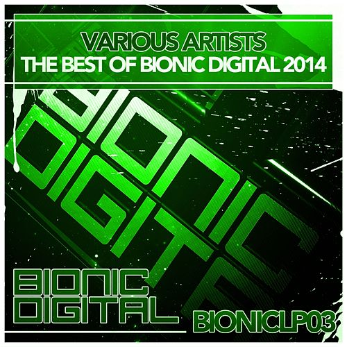 The Best of Bionic Digital 2014 - EP by Various Artists