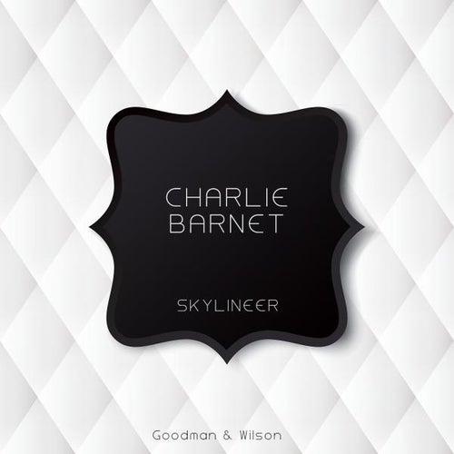 Skylineer von Charlie Barnet