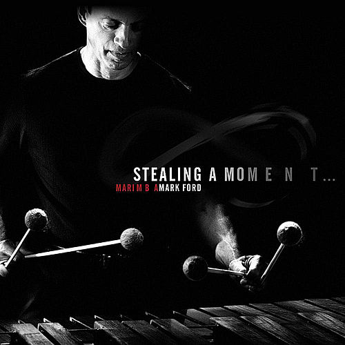 Stealing a Moment von Mark Ford