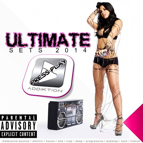 ADDIKTION Ultimate Sets 2014 by Various Artists