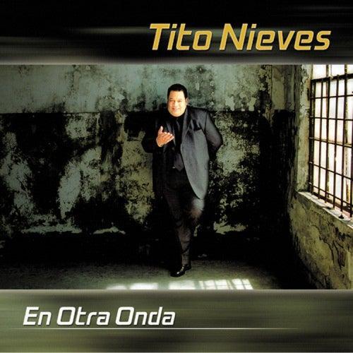 En Otra Onda de Tito Nieves