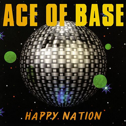 Happy Nation van Ace Of Base