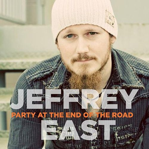 Party at the End of the Road by Jeffrey East