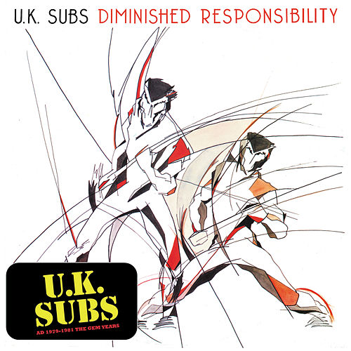 Diminished Responsibility by U.K. Subs