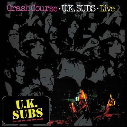 Crash Course (Live) by U.K. Subs