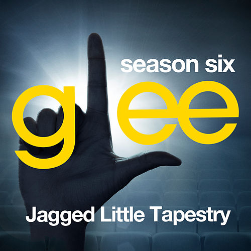 Glee: The Music, Jagged Little Tapestry de Glee Cast