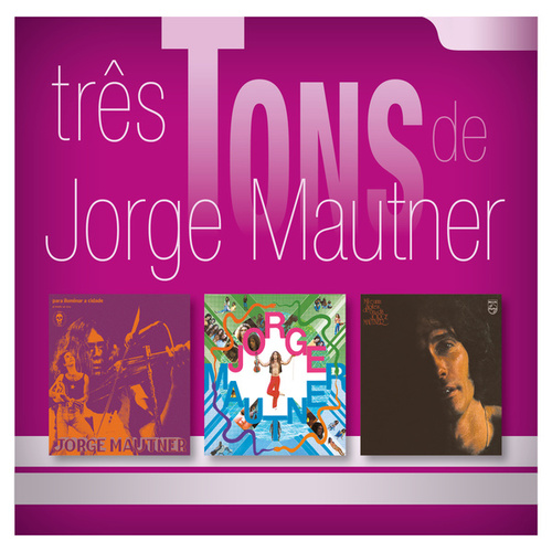 Três Tons De Jorge Mautner de Jorge Mautner