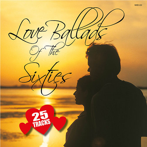 Love Ballads of the Sixties by Various Artists