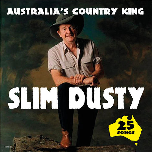 Australia's Country King van Slim Dusty