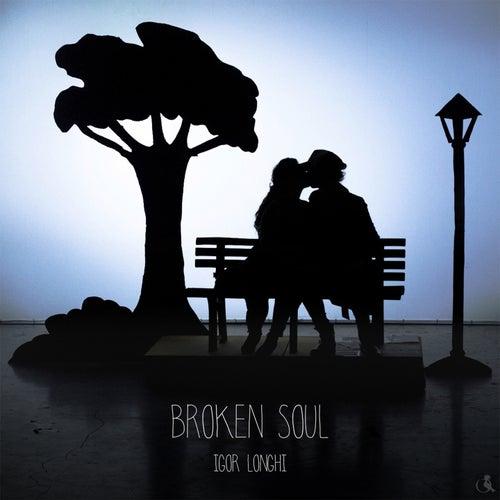 Broken Soul von Igor Longhi