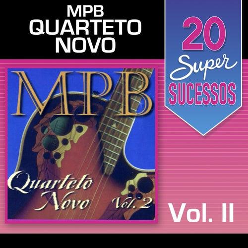 20 Super Sucessos, Vol. 2 (MPB) by Quarteto Novo