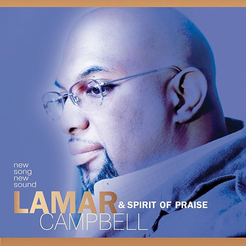 New Song New Sound de Lamar Campbell