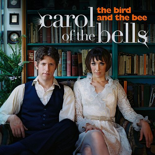Carol Of The Bells de The Bird And The Bee