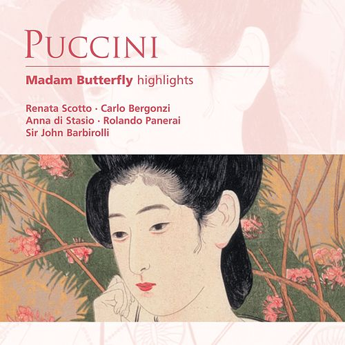 Puccini: Madam Butterfly (highlights) by Renata Scotto