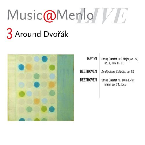 Music@Menlo, Around Dvořák, Vol. 3 (Live) by Various Artists