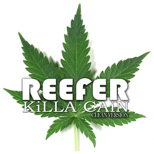 Reefer (Radio Edit) de Killa Cain