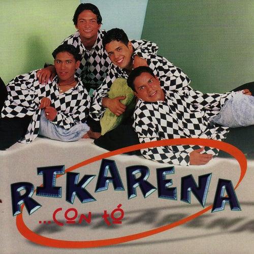 ...Con Tó de Rikarena