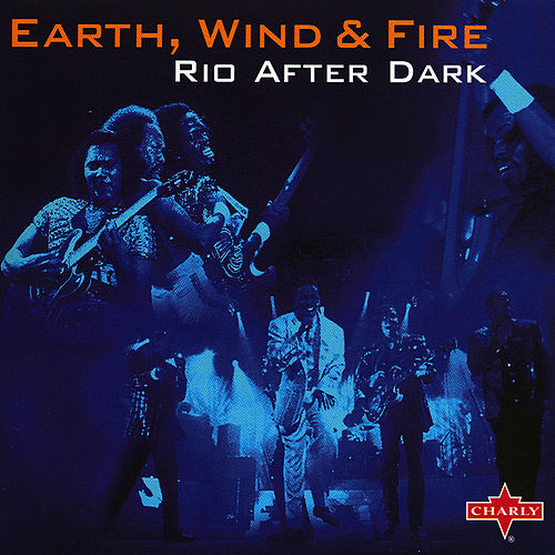 Rio After Dark by Earth, Wind & Fire
