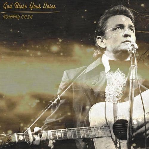 God Bless Your Voice de Johnny Cash