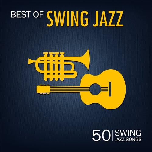 Best of Swing Jazz (50 Swing Jazz Songs) von Various Artists