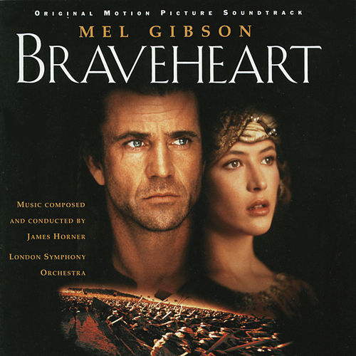 Braveheart - Original Motion Picture Soundtrack de James Horner