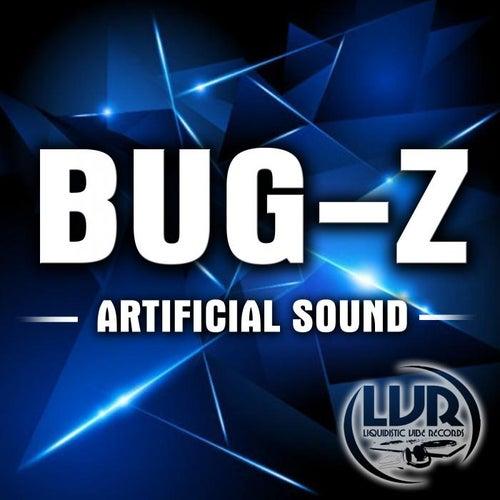 Artificial Sound von Bugz