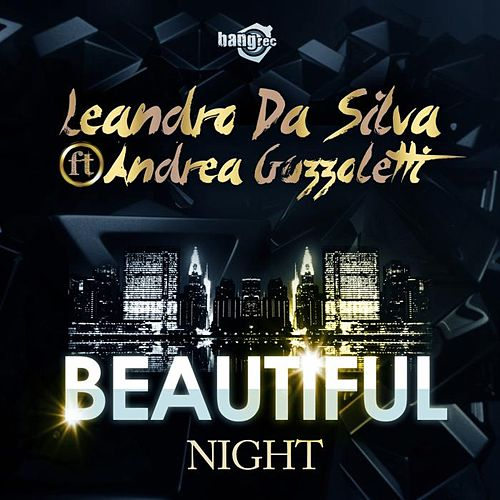 Beautiful Night von Leandro Da Silva
