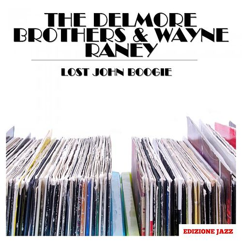 Lost John Boogie by The Delmore Brothers