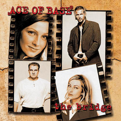 The Bridge de Ace Of Base