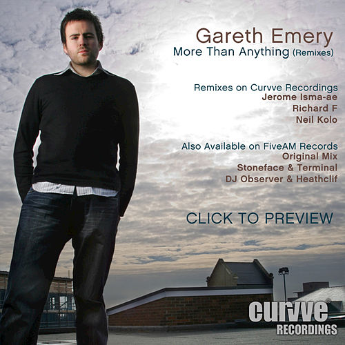 More Than Anything (Remixes) van Gareth Emery