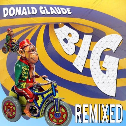 Donald Glaude - BIG Remixed de Donald Glaude