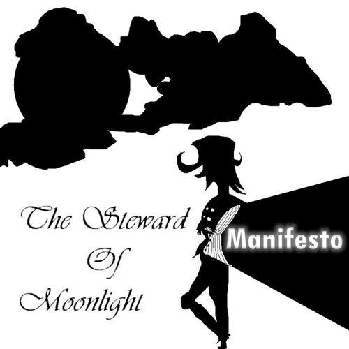 The Steward Of Moonlight by Manifesto