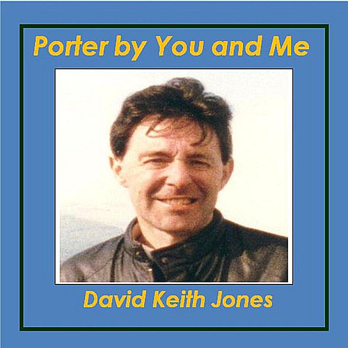 Porter by You and Me de David Keith Jones
