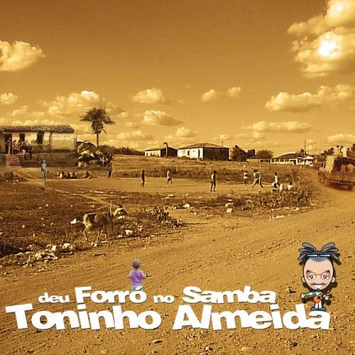 Deu Forró no Samba de Toninho Almeida