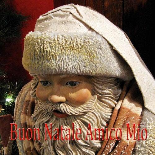 Canzone Di Natale Buon Natale.Buon Natale Amico Mio Canzone Di Natale By Enzo Crotti Napster