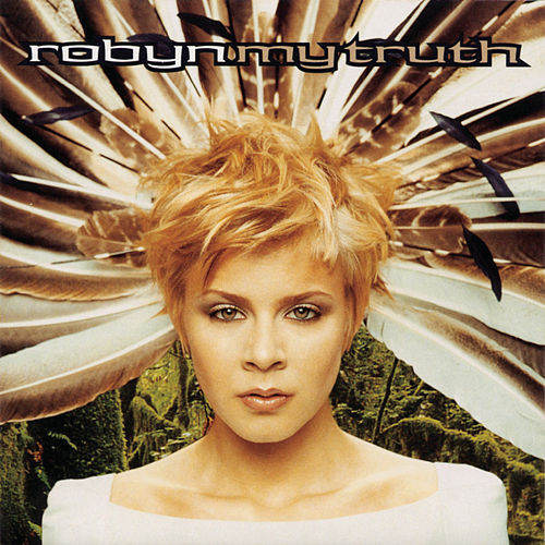 My Truth de Robyn