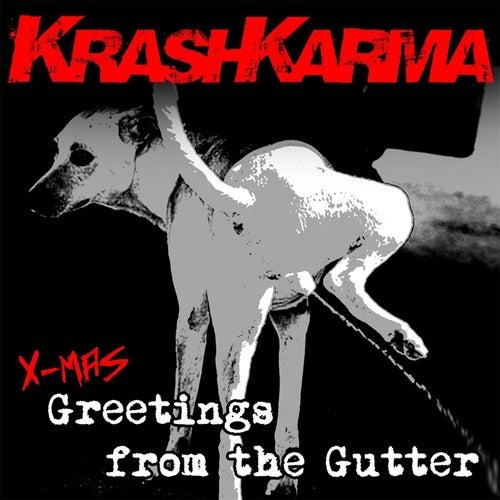 Greetings from the Gutter de Krashkarma