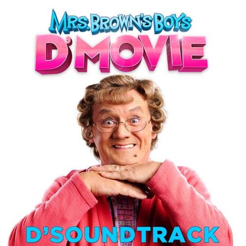 Mrs Brown's Boys: D'Original Motion Picture Soundtrack de Various Artists