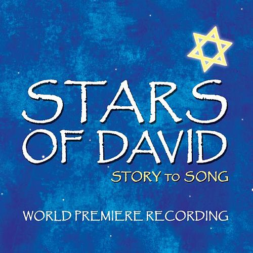 Stars of David (World Premiere Recording) by Various Artists