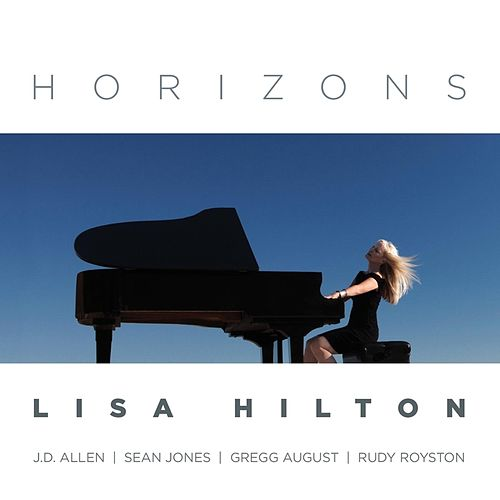 H O R I Z O N  S by Lisa Hilton