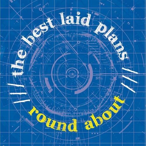 The Best Laid Plans de Roundabout