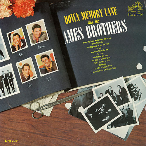 Down Memory Lane with the Ames Brothers de The Ames Brothers