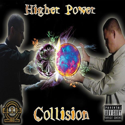 Collision by Higher Power