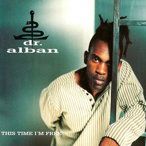 This Time I'm Free de Dr. Alban
