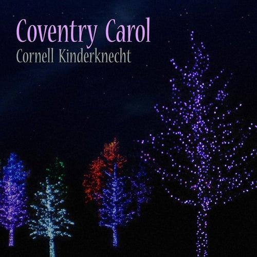 Coventry Carol by Cornell Kinderknecht