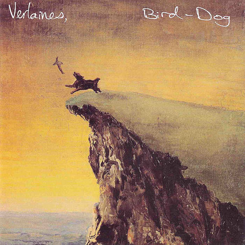 Bird Dog de The Verlaines