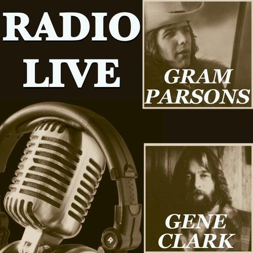 Radio Live: Gene Clark & Gram Parsons von Various Artists