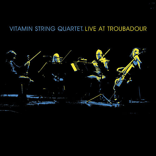 VSQ Live at the Troubadour de Vitamin String Quartet